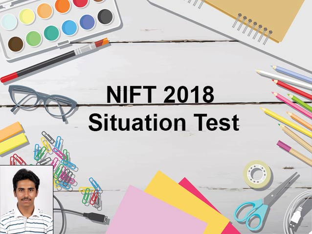 Nift Topper 2018 Shares Situation Test Experience Shiksha