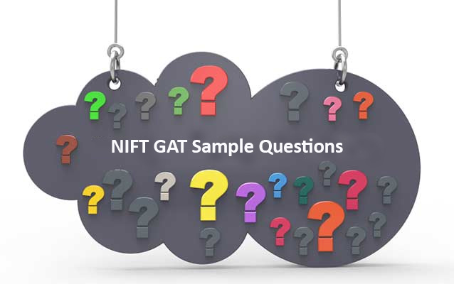 20 Sample Questions for NIFT Entrance Exam GAT 2019 | Shiksha